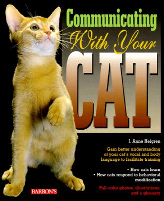 Communicating with Your Cat - Helgren, J Anne