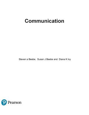 Communication: Principles for a Lifetime - Beebe, Steven a, and Beebe, Susan J, and Ivy, Diana K
