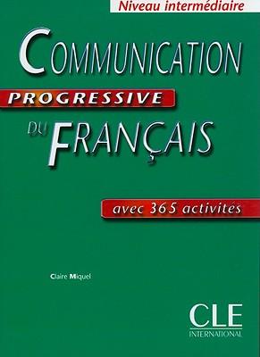 Communication Progressive Du Francais, Niveau Intermediaire - Miquel, Claire