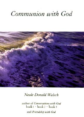 communion with god neale donald walsch pdf