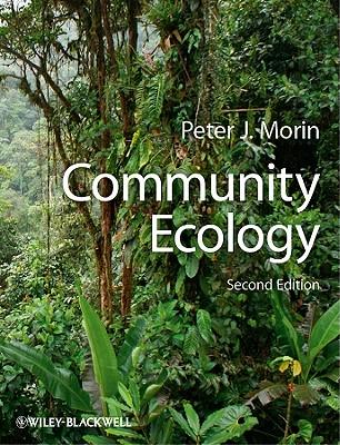 Community Ecology - Morin, Peter J