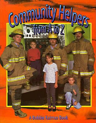 Community Helpers from A to Z - Kalman, Bobbie
