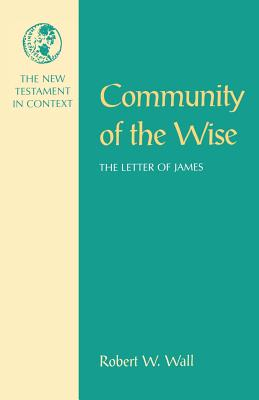 Community of the Wise - Wall, Robert W