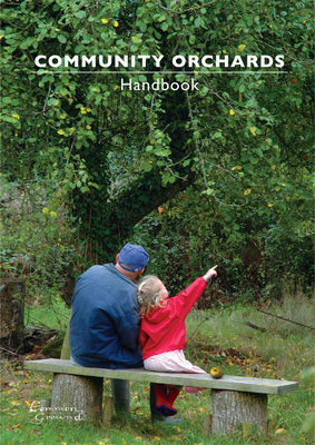 Community Orchards Handbook - Clifford, Sue, and King, Angela