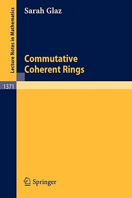 Commutative Coherent Rings - Glaz, Sarah
