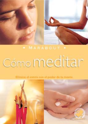 Como Meditar - Roland, Paul