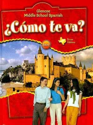 Como Te Va? Texas Edition - Schmitt, Conrad J, Ph.D.
