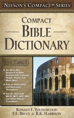 Compact Bible Dictionary - Lockyer, Herbert, Dr. (Editor)