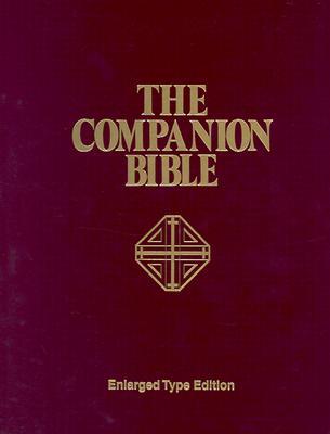 Companion Bible-KJV - Bullinger, E W, Dr.