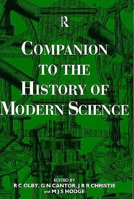 Companion to the History of Modern Science - Olby, R C