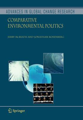 Comparative Environmental Politics - McBeath, Jerry, and Rosenberg, Jonathan