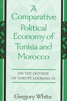 Comparative Political Economy of T: On the Outside of Europe Looking in - White, Gregory