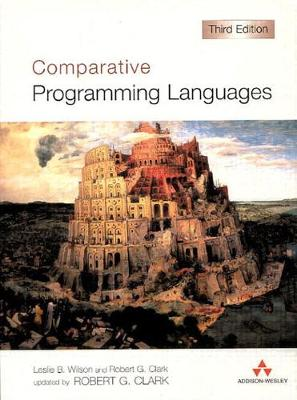 Comparative Programming Languages - Wilson, Leslie B, and Clark, Robert G