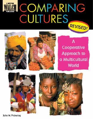 Comparing Cultures - Pickering, John W