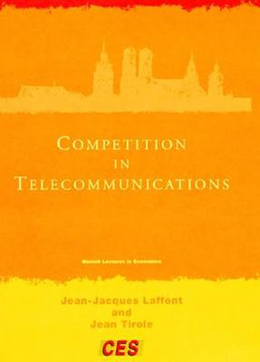 Competition in Telecommunications - Laffont, Jean-Jacques