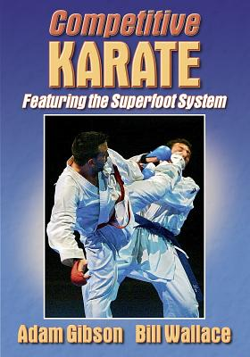 Competitive Karate - Gibson, Adam, and Wallace, Bill