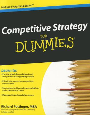 Competitive Strategy for Dummies - Pettinger, Richard