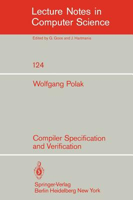 Compiler Specification and Verification - Polak, W