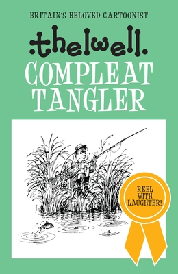 Compleat Tangler - Thelwell, Norman
