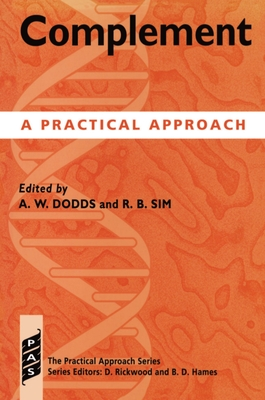 Complement: A Practical Approach - Dodds, Alister W (Editor), and Sim, Robert (Editor)