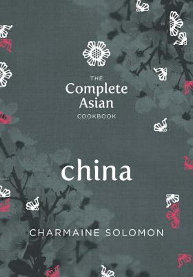 Complete Asian Cookbook - China - Solomon, Charmaine