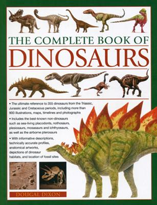 Complete Book of Dinosaurs - Dixon, Dougal