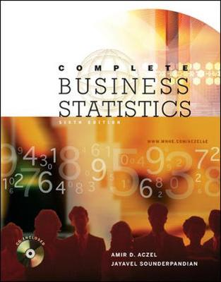 Complete Business Statistics with Student CD - Aczel, Amir D, PhD, and Aczel Amir