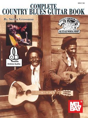 Complete Country Blues Guitar Book - Stefan Grossman