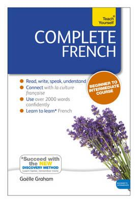 Complete French (Learn French with Teach Yourself): Book: New edition - Graham, Gaelle