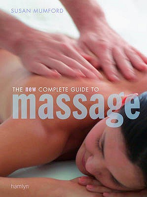 Complete Guide to Massage - Mumford, Susan