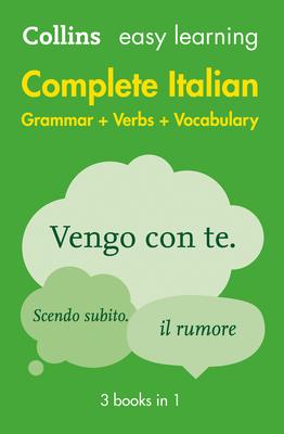 Complete Italian Grammar Verbs Vocabulary: 3 Books in 1 - Collins Dictionaries