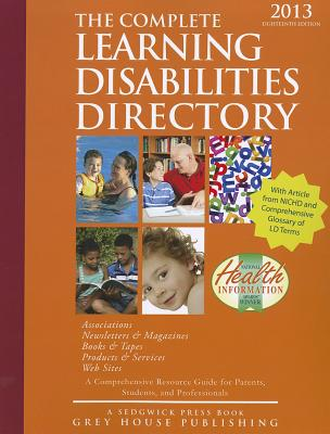 Complete Learning Disabilities Directory, 2013 - Mars, Laura (Editor)