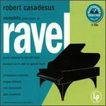 Complete Piano Music of Maurice Ravel