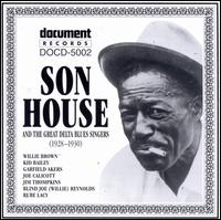 Complete Recorded Works of Son House & the Great Delta Blues Singers - Son House