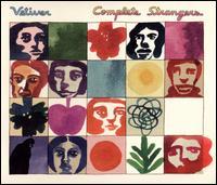 Complete Strangers - Vetiver