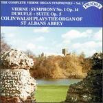 Complete Vierne Organ Symphonies, Volume 1