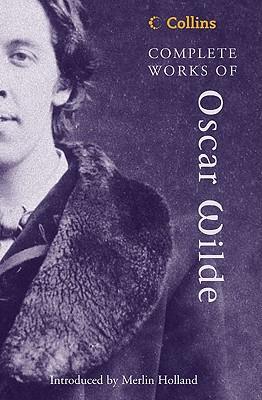Complete Works of Oscar Wilde - Wilde, Oscar