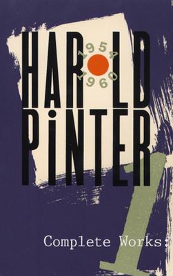 Complete Works, Volume I - Pinter, Harold