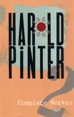 Complete Works, Volume II - Pinter, Harold