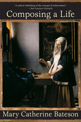 Composing a Life - Bateson, Mary Catherine