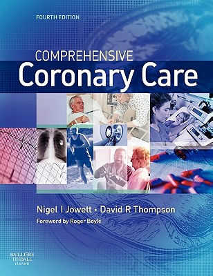 Comprehensive Coronary Care - Jowett, Nigel I