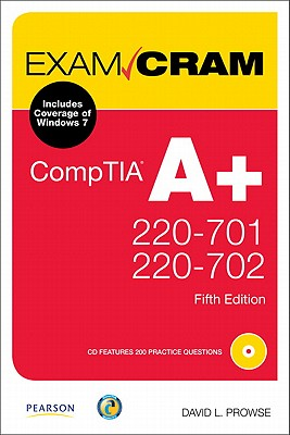 CompTIA A+ 220-701 and 220-702 - Prowse, David L
