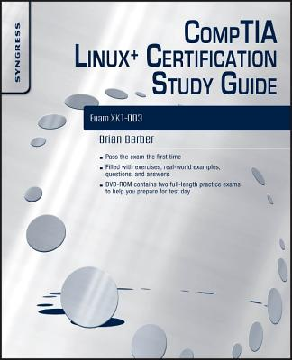 CompTIA Linux+ Certification Study Guide: Exam XK0-003 - Barber, Brian, and Happel, Chris, and Lillard, Terrence V