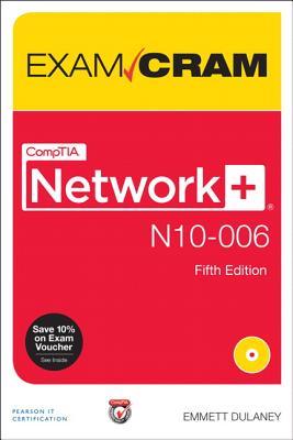 Comptia Network+ N10-006 Exam Cram - Dulaney, Emmett