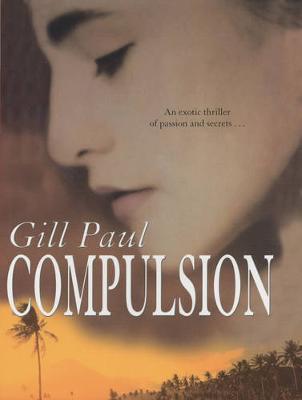 Compulsion - Paul, Gill