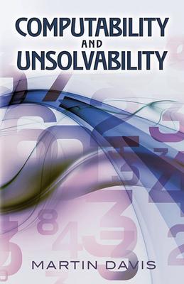Computability and Unsolvability - Davis, Martin