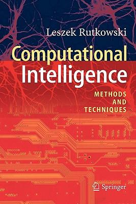 Computational Intelligence: Methods and Techniques - Rutkowski, Leszek