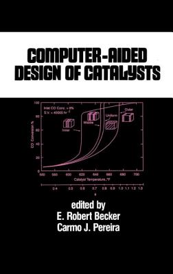 Computer-Aided Design of Catalysts - Becker, Richard a, and Becker, Robert, and Becker, Becker