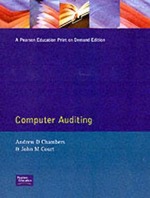 Computer Auditing - Chambers, Andrew, and Court, J. M.