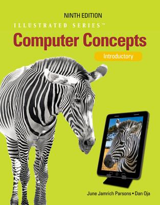Computer Concepts: Introductory - Parsons, June Jamrich, and Oja, Dan